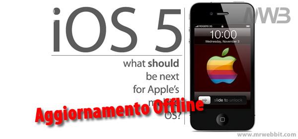 Aggiornare iphone e ipad a ios 5 in modlaità offline per non avere l'errore 3200