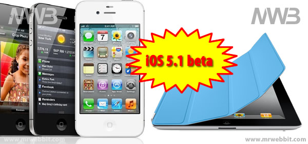 aggiornamento ios 5.1 beta per iphone e ipad