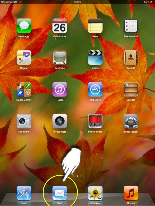 configurare mail su ipad 2, selezioniamo l'icona dell'app della posta elettronica
