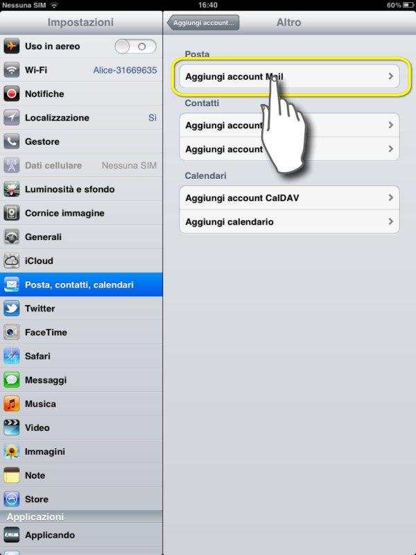 configurare mail su ipad 2, facciamo aggiungi account mail