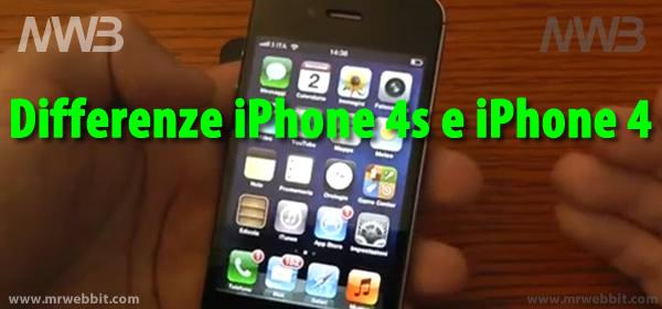tutte le differenze iphone 4s e iphone 4