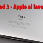 preparativi apple per la presentazione di ipad 3