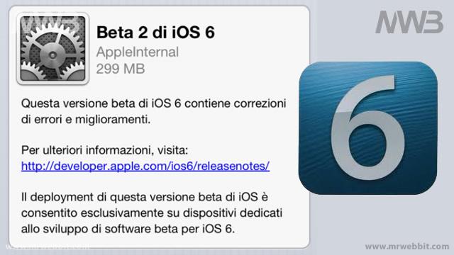 aggiornamento gratuito ios6 beta 2 per sviluppatori
