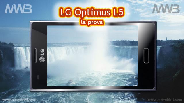 LG Optimus L5 la videoprova con tutte le caratteristiche