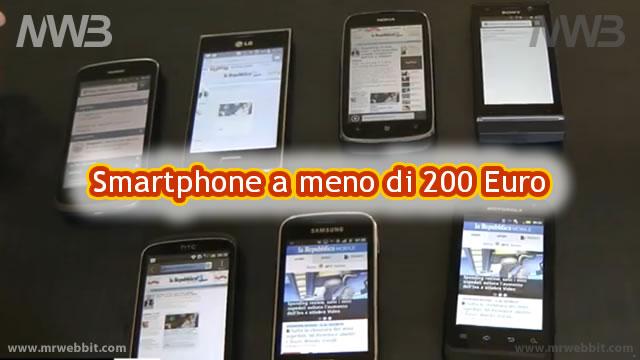 quale telefonino scegliere spendendo meno di 200 euro smartphone touch