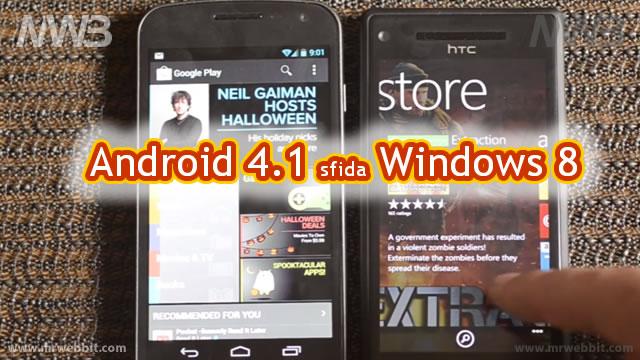 differenze fra android 4.1 e windows 8 tutte in un filmato